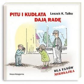 Pitu i Kudłata dają radę - Leszek K. Talko