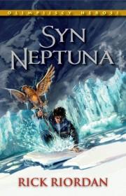 Syn Neptuna. Tom II serii Olimpijscy herosi - Rick Riordan