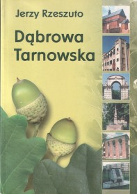 Rzeszuto J.:Dąbrowa Tarnowska.